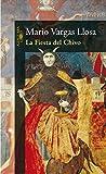 La Fiesta del Chivo (HISPANICA) de MARIO VARGAS LLOSA (15 feb 2006) Tapa dura