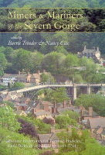 Miners and Mariners of the Severn Gorge: Probate inventories for Benthall, Broseley, Little Wenlock and Madeley, 1660-1764