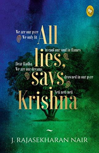 All lies says Krishna