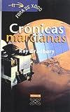Crónicas marcianas (Infantil E Xuvenil - Fóra De Xogo)