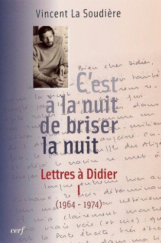 C'est à la nuit de briser la nuit : Lettres à Didier Tome 1 (1964-1974) 23