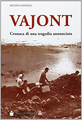 Vajont: Cronaca di una tragedia annunciata