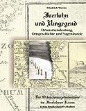 Iserlohn und Umgegend: Ortsnamendeutung, Ortsgeschichte und Sagenkunde: Die Ortsnamengeheimnisse im Iserlohner Raum