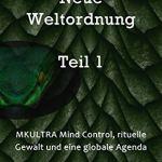 El oscuro nuevo Orden Mundial - 1a. parte (alemán)