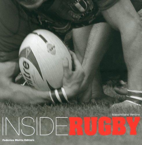 Inside rugby. Ediz. italiana e inglese