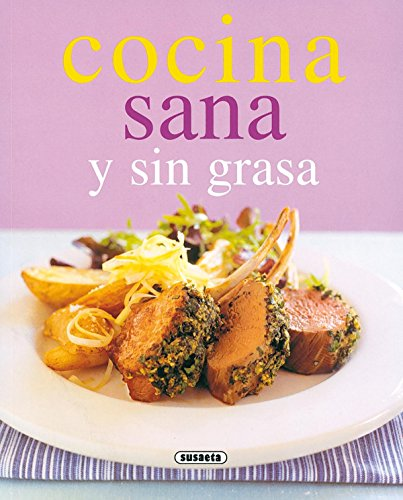 Cocina Sana Y Sin Grasa (Rincon Del Paladar) (El Rincón Del Paladar)