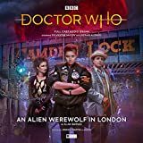 Doctor Who - The Monthly Adventures #252 An Alien Werewolf in London (Doctor Who Main Range)