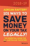 101 Ways To Save Money on Your Tax - Legally! 2018-2019