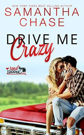 Drive Me Crazy (RoadTripping) by [Chase, Samantha]