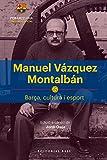 Manuel Vázquez Montalbán (Base Històrica)
