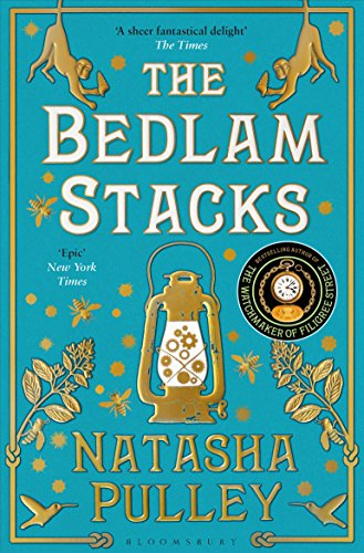 The Bedlam Stacks: By the Internationally Bestselling Author of The Watchmaker of Filigree Street...