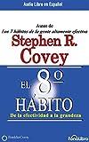 El Octavo Hábito (the 8th Habit): de la Efectividad a la Grandeza
