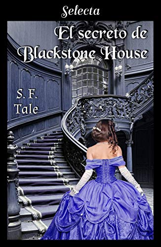 El secreto de Blackstone House Versión Kindle de S. F. Tale