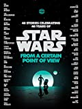 From a Certain Point of View (Star Wars) [Lingua inglese]