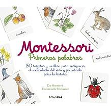 Montessori. Primeras palabras: 150 tarjetas y un libro para enriquecer el vocabulario del niño y prepararlo para la lectura