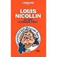 Nicollin 40 ans d'amour foot