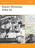 Panzer Divisions 1944-45 (Battle Orders Book 38) (English Edition)