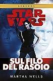 Sul filo del rasoio. Star Wars