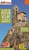Guide La Voie du Puy-en-Velay 2017 Petit Futé
