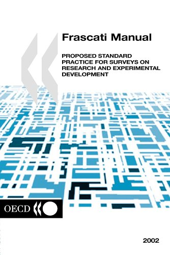Frascati Manual 2002: Proposed Standard Practice for Surveys on Research and Development