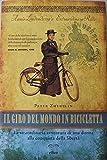Il giro del mondo in bicicletta - Prima Edizione