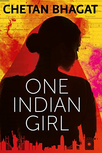 One Indian Girl by [Bhagat, Chetan]