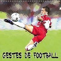 Gestes De Football 2018: Serie De 12 Creations Originales Inspirees Des Attitudes Des Joueurs De Foot Actuels.