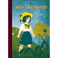 Nos vacances - Pépite d'or 2017 - Salon du livre jeunesse de Montreuil