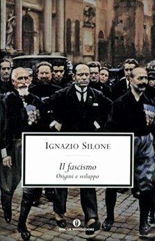 Il fascismo: Origini e sviluppo di [Silone, Ignazio]