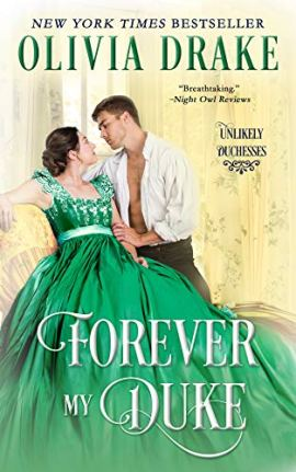 Forever My Duke (Unlikely Duchesses Book 2) by [Drake, Olivia]