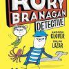 Rory Branagan, detective. I cattivi se li mangia a colazione. Ediz. illustrata