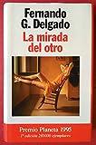 LA MIRADA DEL OTRO. 13ª edición. Premio Planeta 1995