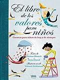 El Libro De Los Valores Para Niños (B DE BLOK)