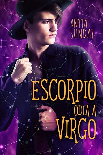 Escorpio odia a Virgo pdf (Libro 2 de los signos de amor) – Anyta Sunday
