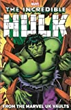 Hulk: From the UK Vaults (Incredible Hulk (Marvel Unnumbered))
