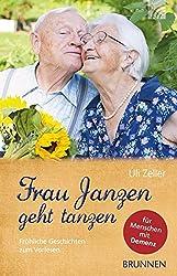 Frau Janzen geht tanzen - Uli Zeller