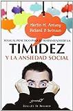 Manual práctico para el tratamiento de la timidez y la ansiedad social: Técnicas demostradas para la superación gradual del miedo: 186 (Serendipity)