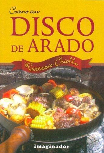 Cocine Con Disco de Arado by Jacinto Nogues (2005-05-31)