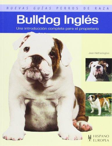 Bulldog Inglés (Nuevas guías perros de raza)