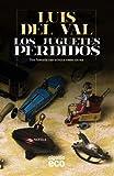 Los juguetes perdidos (Algaida Literaria - Eco)