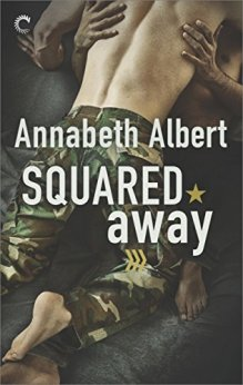 Squared Away (Out of Uniform) by [Albert, Annabeth]