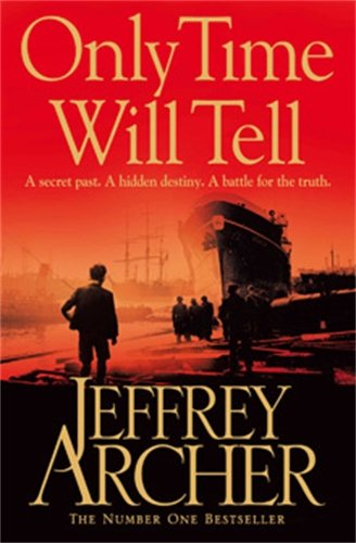 Only Time Will Tell (The Clifton Chronicles)