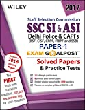 Wiley's SSC SI & ASI, Paper - 1, Exam Goalpost, Solved Papers & Practice Tests: Delhi Police & CAPFs (BSF, CISF, CRPF, ITBPF and SSB)