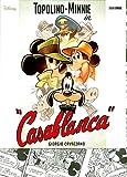 """TOPOLINO SUPER DELUXE EDITION N.1 - TOPOLINO-MINNI IN """"CASABLANCA"""""""