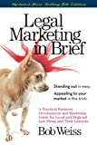 LEGAL MARKETING IN BRIEF