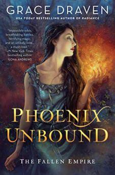 Phoenix Unbound (The Fallen Empire) by [Draven, Grace]