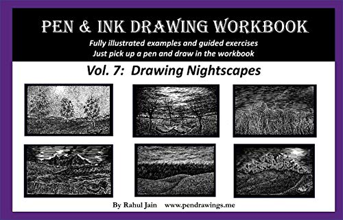Pen and Ink Drawing Workbook Vol. 7: Learn to Draw Nightscapes (English Edition)