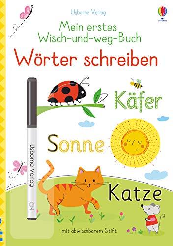 Mein erstes Wisch-und-weg-Buch: Wörter schreiben