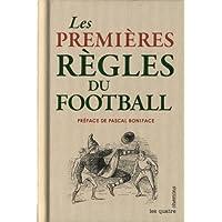 Les Premieres regles du football
