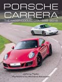 Porsche Carrera: The Water-Cooled Era 1998-2018